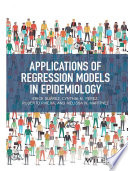 Applications of Regression Models in Epidemiology Book