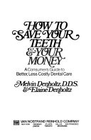 How to Save Your Teeth & Your Money