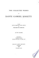 The Collected Works of Dante Gabriel Rossetti  Translations  Prose  Notices of fine art