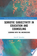 Semiotic Subjectivity in Education and Counseling