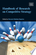 Handbook Of Research On Competitive Strategy PDF