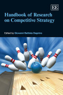 Handbook of Research on Competitive Strategy