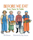Before We Eat: From Farm to Table