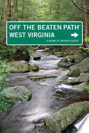 West Virginia Off the Beaten Path®, 7th