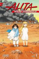 Battle Angel Alita Mars Chronicle 1