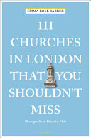 111 Churches in London That You Shouldn t Miss