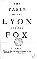 The Fable of the Lyon and the Fox