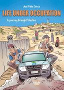 Life under Occupation