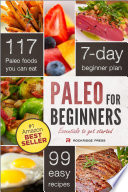 """Paleo for Beginners: Essentials to Get Started"" by John Chatham"