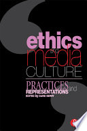 Ethics and Media Culture  Practices and Representations