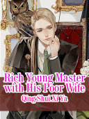 Rich Young Master with His Poor Wife
