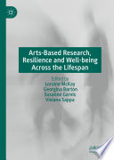 Arts Based Research Resilience And Well Being Across The Lifespan