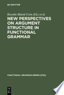 New Perspectives on Argument Structure in Functional Grammar