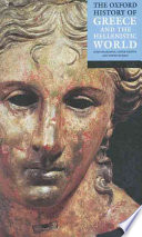 The Oxford History of Greece and the Hellenistic World Book