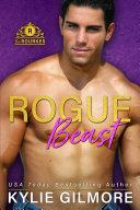 Rogue Beast: The Rourkes Series, Book 12 [Pdf/ePub] eBook