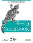 Flex 3 Cookbook