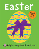 Bright Baby Touch and Feel Easter Book