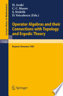 Operator Algebras and their Connections with Topology and Ergodic Theory