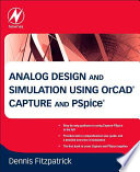 Analog Design and Simulation Using OrCAD Capture and PSpice Book