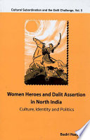 Women Heroes And Dalit Assertion In North India Book PDF