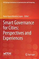 Smart Governance for Cities  Perspectives and Experiences