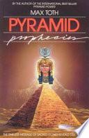 Pyramid Prophecies