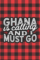 Ghana Is Calling And I Must Go