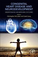 Neurodevelopmental and Psychological Phenotypes in Congenital Heart Disease