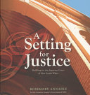 A Setting for Justice