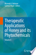 Therapeutic Applications of Honey and its Phytochemicals