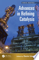 Advances in Refining Catalysis