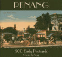 Penang 500 Early Postcards