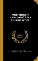 Wochenblatt des Landwirtschaftlichen Vereins in Bayern