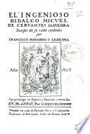 El ingenioso hidalgo Migvel de Cervantes Saavedra