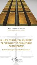 La lutte contre le blanchiment de capitaux et le financement du terrorisme