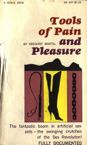 Tools of Pain and Pleasure