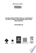 1994 IEEE International Conference on Multi-Media Engineering Education