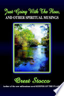 Just Going With the Flow  And Other Spiritual Musings Book