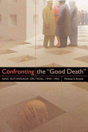Confronting the  good Death
