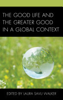 The Good Life and the Greater Good in a Global Context Pdf/ePub eBook
