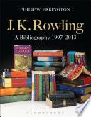 J K  Rowling  A Bibliography 1997 2013