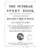 The sunbeam story book  the  Golden childhood  vol  for Christmas  1879