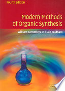 Modern Methods of Organic Synthesis Book