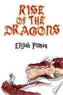 The Rise of the Dragons