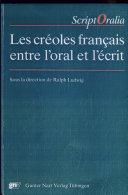 Les Créoles français entre l'oral et l'écrit
