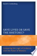 Save Lives Or Save the Rhetoric?