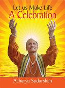 Let us Make Life A Celebration Pdf/ePub eBook