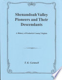 """Shenandoah Valley Pioneers and Their Descendants"" by Thomas Kemp Cartmell"