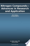 Nitrogen Compounds Advances In Research And Application 2013 Edition Book PDF