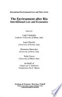 The Environment after Rio  : international law and economics